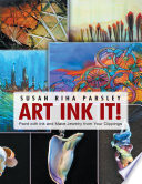 Art Ink It   Paint With Ink and Make Jewelry from Your Clippings