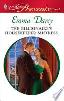 The Billionaire's Housekeeper Mistress