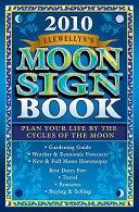 2010 Llewellyn's Moon Sign Book