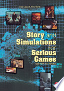 Story and Simulations for Serious Games Book