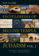 T&T Clark Encyclopedia of Second Temple Judaism Volume One [Pdf/ePub] eBook