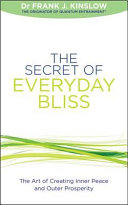 The Secret of Everyday Bliss