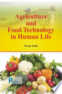 Agriculture And Food Technology In Human Life Book
