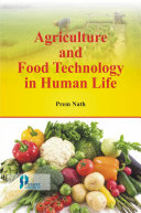 Agriculture And Food Technology In Human Life