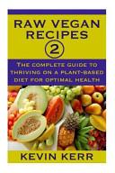 Raw Vegan Recipes 2