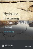 Hydraulic Fracturing in Earth rock Fill Dams