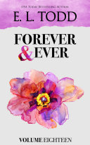 Forever and Ever: Volume Eighteen: