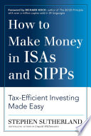 How to Make Money in ISAs and SIPPs Book
