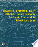 Investments To Improve The Energy Efficiency Of Existing Residential Buildings In Countries Of The Former Soviet Union