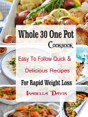 Whole 30 One Pot Cookbook Book PDF