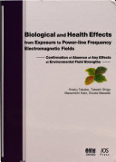 Biological and Health Effects from Exposure to Power line Frequency Electromagnetic Fields
