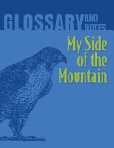 Glossary and Notes  My Side of the Mountain Book