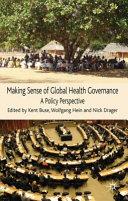 Making Sense Of Global Health Governance