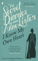 The Secret Diaries Of Miss Anne Lister: Vol. 1