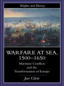 Warfare at Sea, 1500-1650 Pdf/ePub eBook