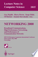 NETWORKING 2000  Broadband Communications  High Performance Networking  and Performance of Communication Networks Book PDF