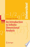 An Introduction to Infinite Dimensional Analysis