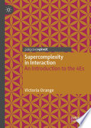 Supercomplexity in Interaction
