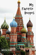 My Favorite Recipes   Moscow