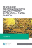 Trading and Electronic Markets: What Investment Professionals Need to Know Pdf/ePub eBook