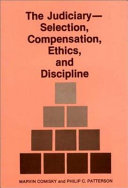 The Judiciary  selection  Compensation  Ethics  and Discipline