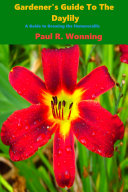 Gardener   s Guide to the Daylily