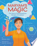 Maryam's Magic: The Story of Mathematician Maryam Mirzakhani
