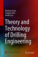 Theory and Technology of Drilling Engineering