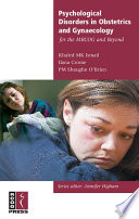 Psychological Disorders In Obstetrics And Gynaecology For The Mrcog And Beyond Book PDF