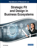 Handbook of Research on Strategic Fit and Design in Business Ecosystems