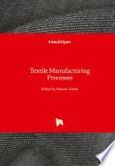 Textile Manufacturing Processes Book