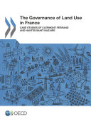 The Governance of Land Use in France Case studies of Clermont Ferrand and Nantes Saint Nazaire