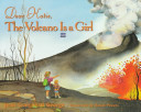 Dear Katie  the Volcano Is a Girl
