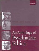An Anthology of Psychiatric Ethics Book