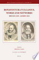 Read Online Bonaventura Vulcanius, Works and Networks For Free