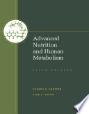 Advanced Nutrition and Human Metabolism