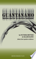 Guantanamo  Honor Bound to Defend Freedom