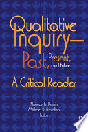 Qualitative Inquiry   Past  Present  and Future Book