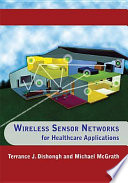 Wireless Sensor Networks For Healthcare Applications Book PDF