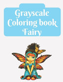 Grayscale Coloring Book Fairy