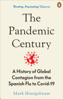 The Pandemic Century