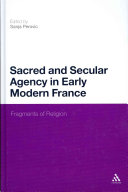 Sacred and Secular Agency in Early Modern France