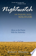 Nightwatch  An Inquiry Into Solitude