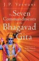 The Seven Commandments of the Bhagavad Gita Pdf/ePub eBook