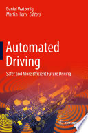 """""""Automated Driving: Safer and More Efficient Future Driving"""" by Daniel Watzenig, Martin Horn"""