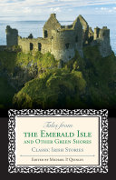 Tales from the Emerald Isle and Other Green Shores