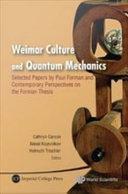 Weimar Culture and Quantum Mechanics