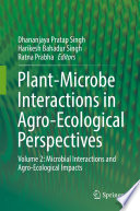 Plant Microbe Interactions in Agro Ecological Perspectives Book