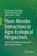 Plant Microbe Interactions in Agro Ecological Perspectives