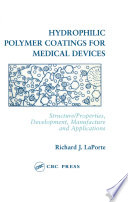 Hydrophilic Polymer Coatings for Medical Devices
